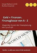 DB Geld + Finanzen. Finanzglossar von A  - Z: Das Magische Dreieck der Finanzplanung  -  von 1,5 auf 14% (German Edition)