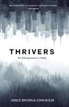 Thrivers: An Entrepreneur's Fable