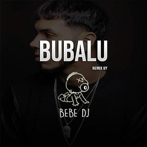 Bubalu de Bebe Dj en Amazon Music - Amazon.es