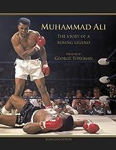 Muhammad Ali Story of a Boxing Legend
