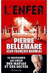 L'Enfer. 15 histoires au cœur des mafias et des sectes Format Kindle