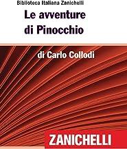 Le avventure di Pinocchio (Biblioteca Italiana Zanichelli) (Italian Edition)