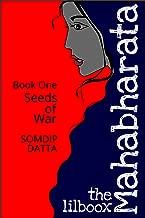 Seeds of War (The Lilboox Mahabharata Book 1)