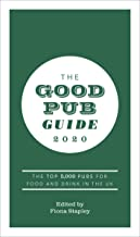 The Good Pub Guide 2020: The Top 5,000 Pubs for Food and Drink in the UK