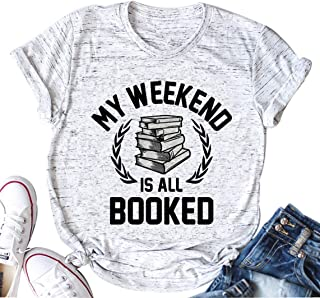 KimSoong My Weekend is All Booked T Shirt Women Funny Cute Book Reader Reading O-Neck Tee - White - X-Large
