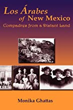 Los arabes من New Mexico: compadres من أرض البعيد