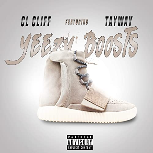 cbf8dc6d291a3 Yeezy Boosts [Explicit] by Cl Cliff (feat. Tayway) on Amazon Music ...