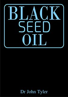 Black Seed Oil: The magical healing of Black seed oil as a natural remedy