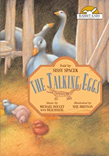 The Talking Eggs, Told by Sissy Spacek with Music by Michael Doucet with BeauSoleil