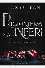 Prigioniera negli Inferi (Italian Edition) Kindle Edition