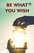 Be What You Wish (English Edition)