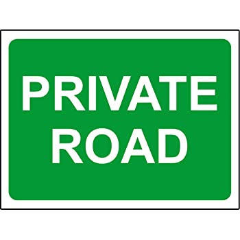 3mm Aluminium sign 300mm x 200mm Private road safety sign