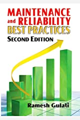 Maintenance and Reliability Best Practices Kindle Edition