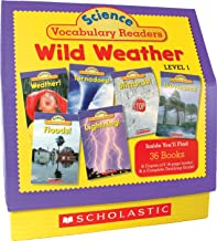 Science Vocabulary Reader Set: Wild Weather: Exciting Nonfiction Books That Build Kids' Vocabularies