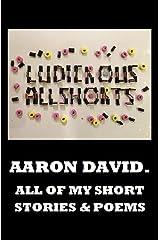 Ludicrous Allshorts Kindle Edition
