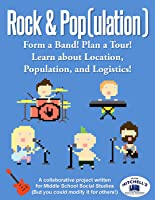 Rock and Pop(ulation) - Form a Rock Band to Study Geography Skills Location, Population, and Logistics
