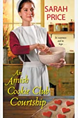 An Amish Cookie Club Courtship (The Amish Cookie Club Book 3) Kindle Edition
