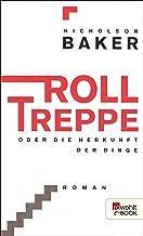 Rolltreppe: oder Die Herkunft der Dinge (German Edition)