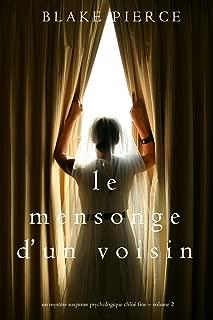 Le mensonge d'un voisin (Un mystère suspense psychologique Chloé Fine – Volume 2) (French Edition)