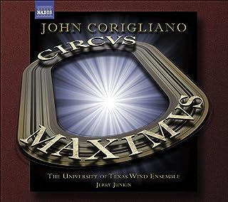 John Corigliano: Circus Maximus