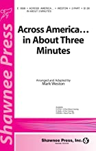 Shawnee Press Across America ... In About Three Minutes 2-Part arranged by Mark Weston