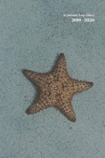 2019-2020 Academic Diary Week to View A5 Organiser Planner: Starts 1 August 2019 Until 31 July 2020. Starfish On The Beach Design Diary. Organiser For ... For Work With An Alternative Front Cover.