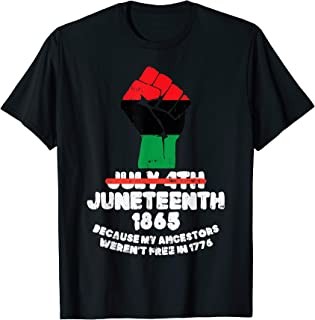 Juneteenth 1865 African Fist Pride Black History BLM Gift T-Shirt