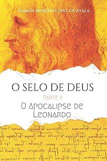 O SELO DE DEUS II: O Apocalipse de Leonardo