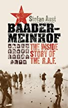 Aust, S: Baader-Meinhof: The Inside Story of the RAF
