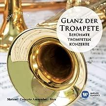 Glanz der Trompete-Berühmte Trompetenkonzerte