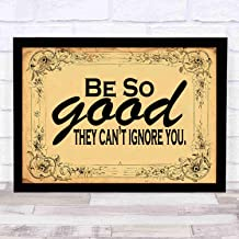 niko-loveyou7 Scripture Wall Art Be So Good They Cant Ignore You~ Schools and Kids Wall Quotes, Sayings and More, Perfect Classroom DecorSize 18x12in(with Frame)
