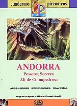 Andorra (Pessons, Serrera, Alt de Comapedrosa) (Cuadernos pirenáicos)