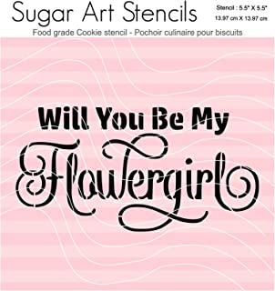 Wedding cookie stencil Will you be my flowergirl FT0027