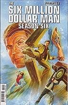 Six Million Dollar Man, The: Season Six #2 VF ; Dynamite comic book