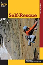 SELF RESCUE 2ED (How To Climb Series)