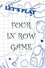 let's play four in row : activity book for fun and improve brain skills for kids either boys and girls vol 5: 6x9 inches (...