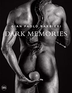 Gian Paolo Barbieri: Dark Memories