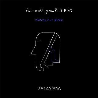 Follow Your Feet (Wankelmut Extended Mix)