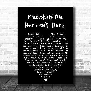 Knockin' On Heaven's Door Black Heart Quote Song Lyric Art Music Quote Gift Poster Print