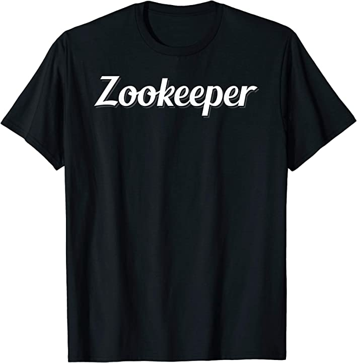 Zookeeper awesome job quote design bday xmas gift T-Shirt