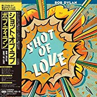 Shot of Love by BOB DYLAN (2014-08-27)