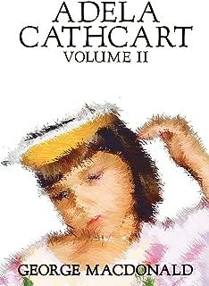 Adela Cathcart, Volume II of III by George Macdonald, Fiction, Fantasy
