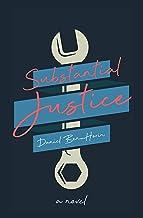 Substantial Justice: A Novel