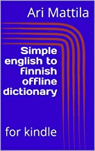 Simple english to finnish offline dictionary: for kindle