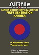 Hawker-Siddeley / British Aerospace First Generation Harrier in Worldwide Service: Volume 1: 19602000 (Airfile Inform & Inspire)