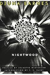 Nightwood (New Edition) Kindle Edition