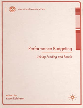 Performance Budgeting: Linking Funding and Results (Procyclicality of Financial Systems in Asia)