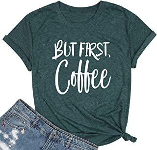 UNIQUEONE But First Coffee Shirts for Women Coffee Lovers Tshirt Short Sleeve Casual Tops Tee
