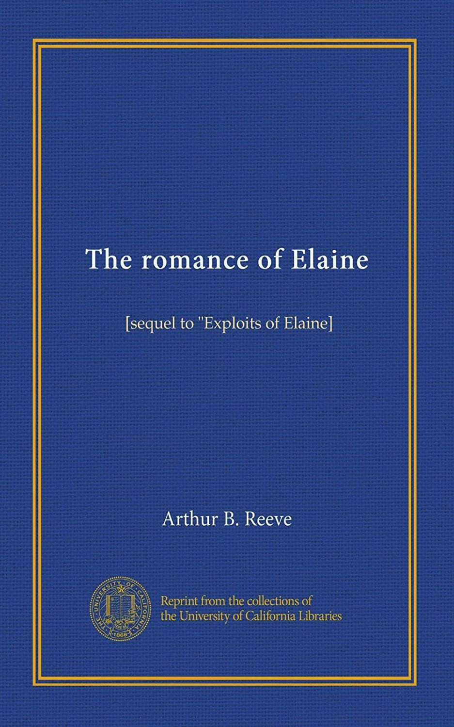 偽善つぶす残忍なThe romance of Elaine: [sequel to