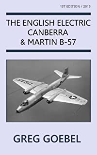 The English Electric Canberra & Martin B-57 (English Edition)